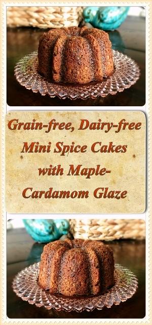 Grain-free Dairy-free Mini Spice Cakes Pin